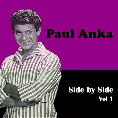 Side By Side, Vol. 1 - Paul Anka