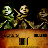 T-Bone`s Shiftin` Blues (Digitally Remastered)
