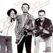 The Best of Two Worlds (feat. João Gilberto) - Stan Getz - Stan Getz