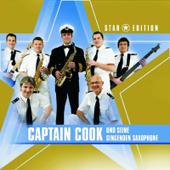Star Edition: Captain Cook und seine singenden Saxophone