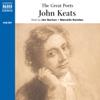 The Great Poets: John Keats (Unabridged) [Unabridged  Nonfiction] - John Keats