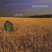 Karen Savoca - Give Me A Kiss