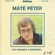 Peter Mate - Egy Darabot a Szívemből