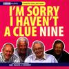 I'm Sorry I Haven't a Clue, Volume 9 (Original Staging Nonfiction) - Humphrey Lyttelton, Tim Brooke-Taylor, Barry Cryer & Graeme Garden