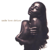 Sade - Love Deluxe  artwork