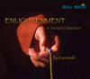 Enlightenment - A Sacred Collection - Karunesh
