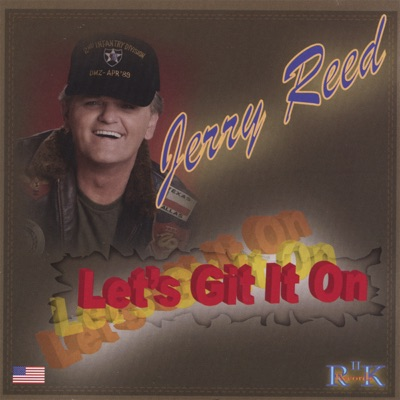 Let's Git It On - Jerry Reed