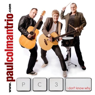 I Don't Know Why - Single - Paul Colman Trio