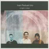 Ivan Paduart Trio - I Had A Ball