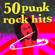 50 Punk Rock Hits - Various Artists