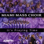 Miami Mass Choir - It Is For Me