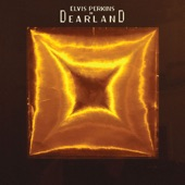 Elvis Perkins In Dearland - Send My Fond Regards to Lonelyville