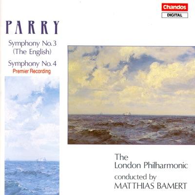 Parry: Symphonies Nos. 3 and 4 - London Philharmonic Orchestra