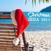 Christmas Ibiza 2011 (Christmas Dance Music)