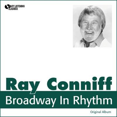Broadway in Rhythm (Original Album) - Ray Conniff