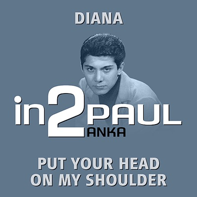 in2Paul Anka - Volume 1 - Single - Paul Anka