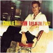 Charlie Robison - My Hometown