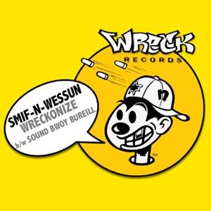 Wreckonize B/w Sound Bwoy Bureill - Single