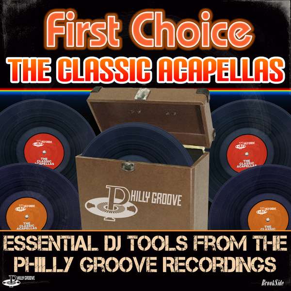 The Classic Acapellas (Essential DJ Tools from the Philly Groove  Recordings) by First Choice