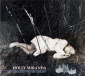 Holly Miranda - Waves
