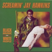 Screamin' Jay Hawkins - I Hear You Knockin'