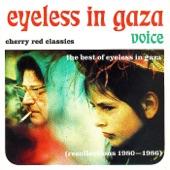 Eyeless In Gaza - Veil Like Calm