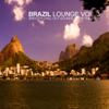 Brazil Lounge, Vol. 3 - Smooth Chill Out Sounds from the Copa - Various Artists