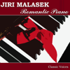 Romantic Piano - Jiri Malasek