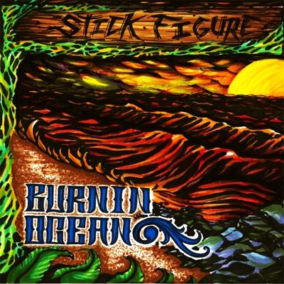 Burnin' Ocean - Stick Figure album