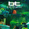 Every Other Way (feat. JES) - BT