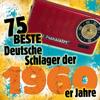 75 Beste Deutsche Schlager der 1960er Jahre - Verschillende artiesten
