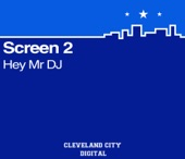 screen 2 - hey dj