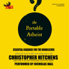 Christopher Hitchens - The Portable Atheist: Essential Readings for the Nonbeliever artwork