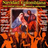 Navidad Colombiana - Para Cantar y Bailar la Novena de Aguinaldos