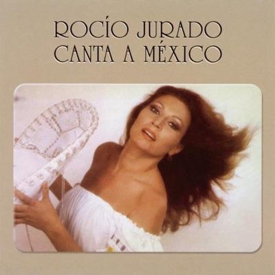 Canta a Mexico - Rocío Jurado