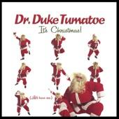 Duke Tumatoe - It's Christmas (Let's Have Sex)