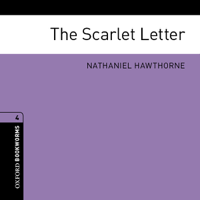 The Scarlet Letter (Adaptation): Oxford Bookworms Library