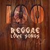 100 Reggae Love Songs - Various Artists
