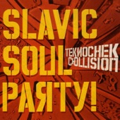 Slavic Soul Party! - Opa Cup [with ESP]