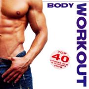 Body Workout - Top 40 Fitness Gym & Running Hits 2012 (Royalty Free 130BPM DJ Mixes) - Various Artists - Various Artists