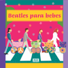 Beatles para bebes - Sweet Little Band