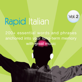 Rapid Italian: Volume 2 (Original Staging Nonfiction) audiobook
