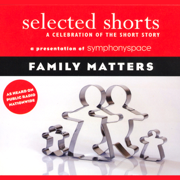 Selected Shorts: Family Matters (Original Staging)