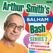 Arthur Smith's Balham Bash: Episode 2 (Series 2) - EP