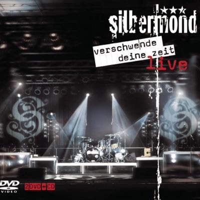 Verschwende deine Zeit (Live in Berlin 2005) - Silbermond
