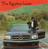 The Egyptian Lover           - Egypt Egypt