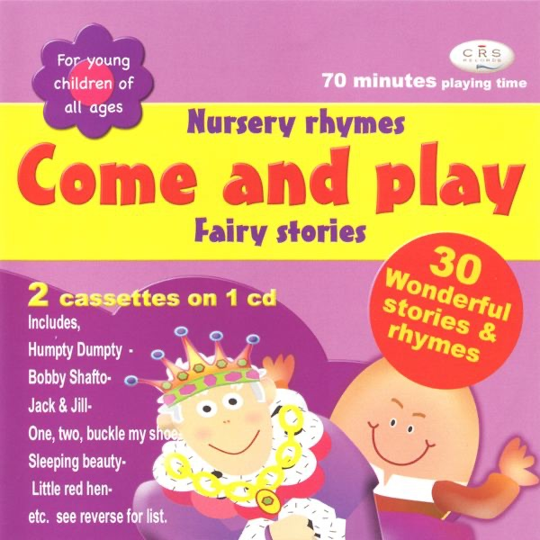 Come & Play (Nursery Rhymes & Fairy Stories)