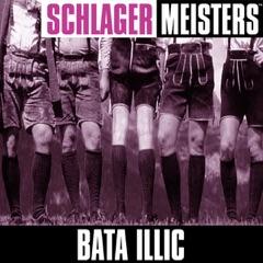 Schlager Masters: Bata Illic