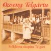 Folklórna skupina Telgárt - Miua Moja Čo Robiš artwork