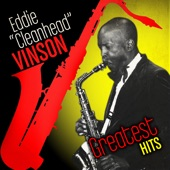 "Eddie ""Cleanhead"" Vinson - When I Get Drunk"